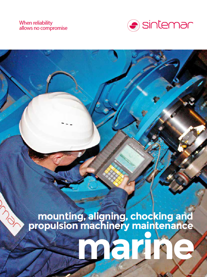 Mounting, aligning, chocking and propulsion machinery maintenance marine