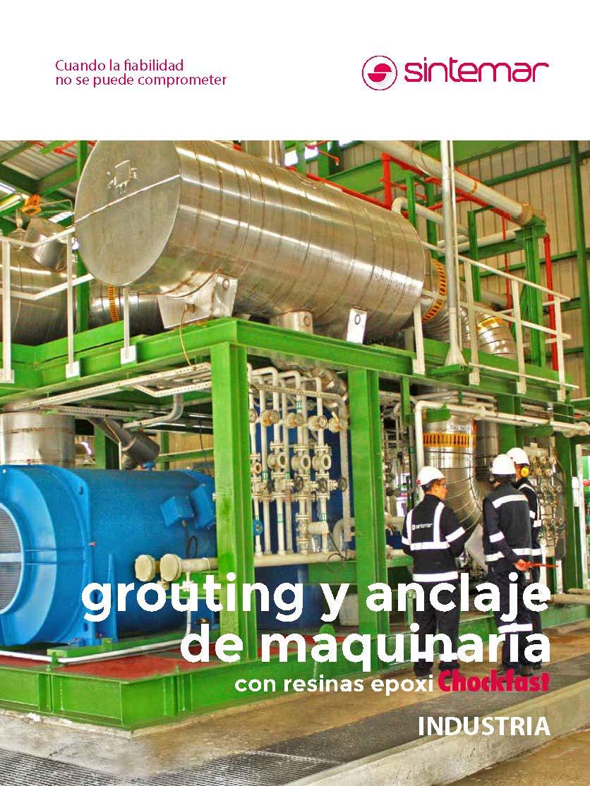 Grouting y anclaje de maquinaria con resinas epoxi, Chockfast Industria